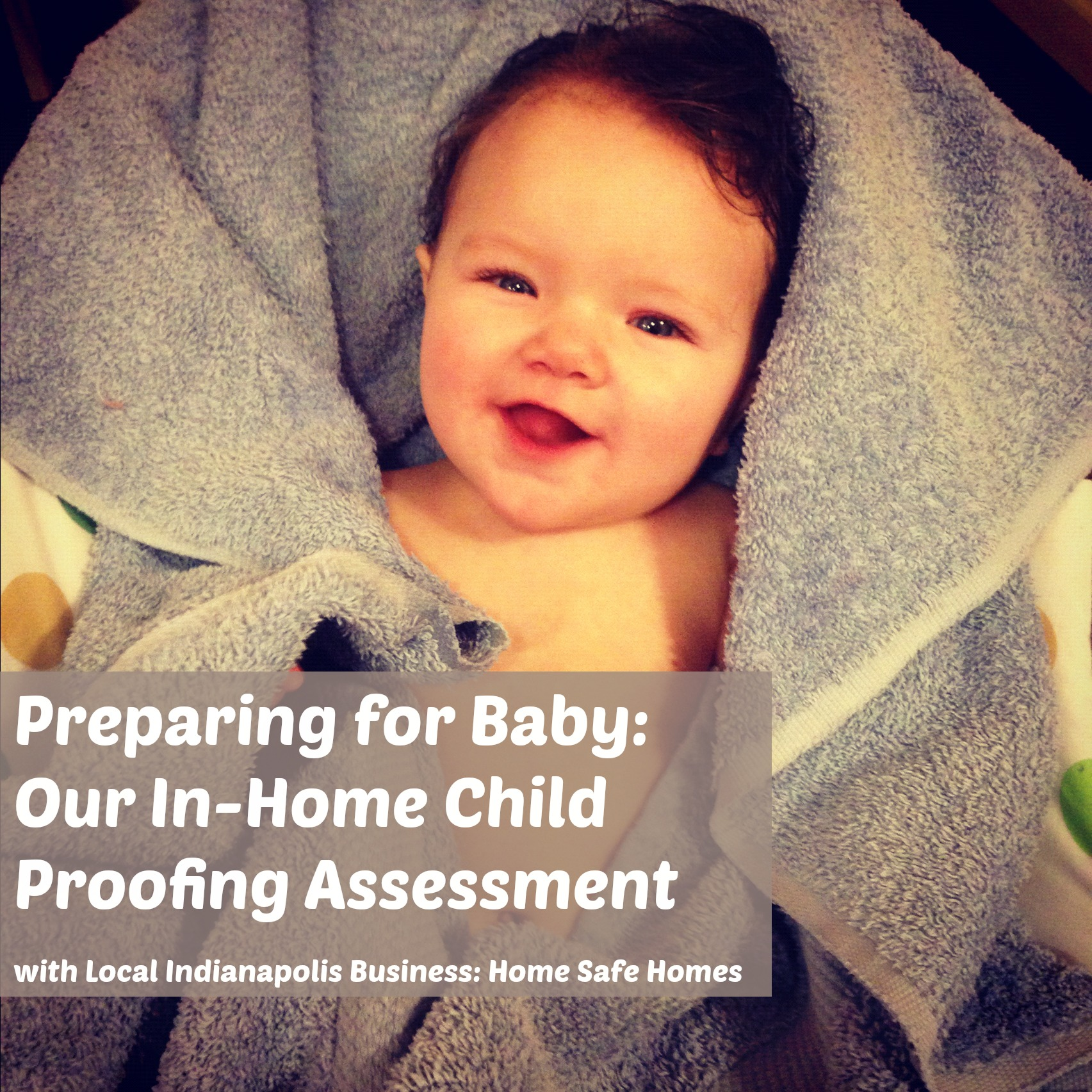 In-Home Baby Proofing Assessment: 5 Child Proofing Measures