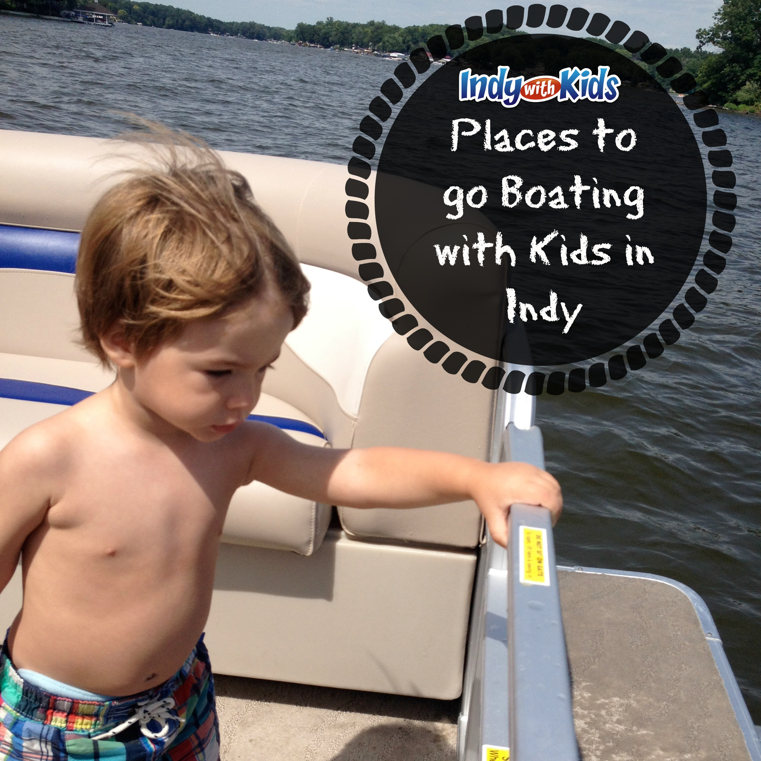 Great Places to go Boating with Kids in Indy