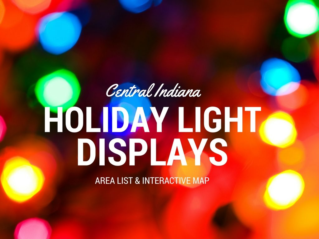 Christmas In Indiana.Christmas Lights List For Indianapolis And Central Indiana