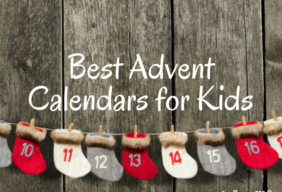 Best Advent Calendars for Kids