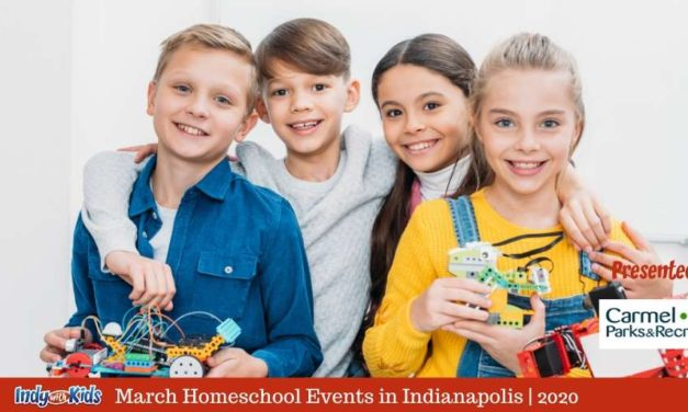 March Homeschool Events in Indianapolis | 2020