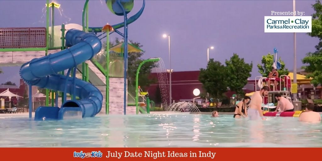 Indianapolis Date Nights   Things to Try in July