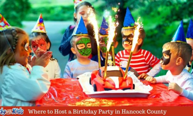 Where to Host Birthday Party in Hancock County